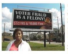 A billboard discouraging voter fraud